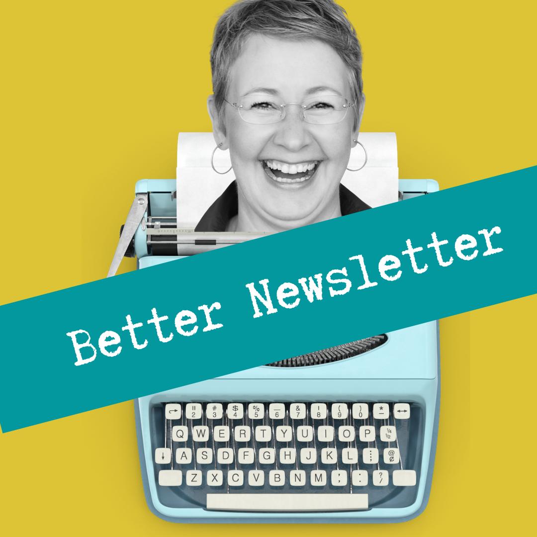 Better Newsletter